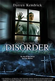 Disorder (2006) Poster - Movie Forum, Cast, Reviews