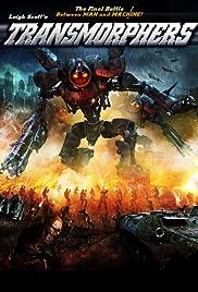 Transmorphers(2007) Poster - Movie Forum, Cast, Reviews