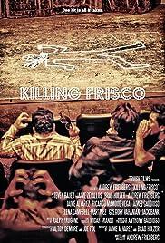 Killing Frisco Poster