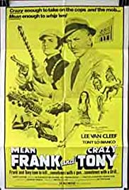 Mean Frank and Crazy Tony (1973) Poster - Movie Forum, Cast, Reviews