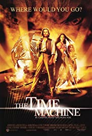 The Time Machine (2002) Poster - Movie Forum, Cast, Reviews