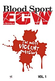 ECW Blood Sport: The Most Violent Matches Poster