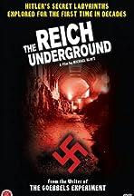 Das unterirdische Reich. Die geheimen Welten der Nazis