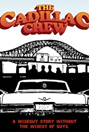 The Cadillac Crew Poster
