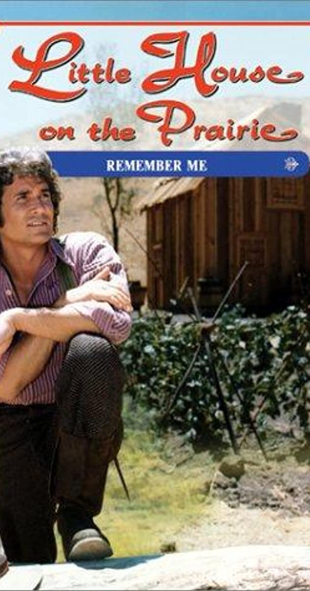 Little House On The Prairie Remember Me Part 1 Tv