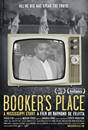 Booker's Place: A Mississippi Story (2012) Poster - Movie Forum, Cast, Reviews