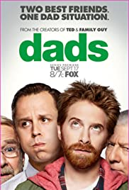 Dads Poster - TV Show Forum, Cast, Reviews