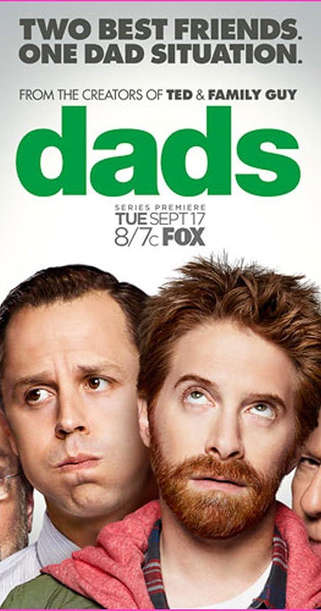 Dads  TV Series                IMDb