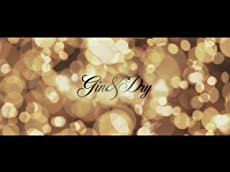 Gin & Dry Official Theatrical Trailer
