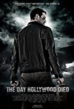 The Day Hollywood Died