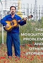 Problemat s komarite i drugi istorii