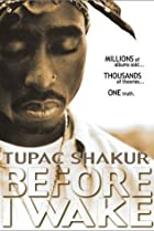 Image of Tupac Shakur: Before I Wake...