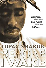 Tupac Shakur: Before I Wake... (2001) Poster - Movie Forum, Cast, Reviews
