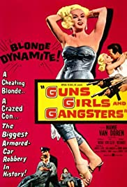 Guns, Girls, and Gangsters Poster
