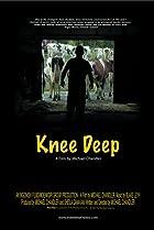 Image of Knee Deep