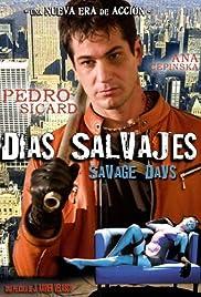 Savage Days Poster