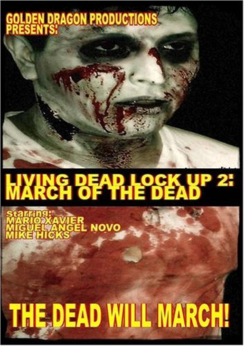 image Living Dead Lock Up 2: March of the Dead (2007) (V) Watch Full Movie Free Online