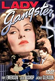 Lady Gangster (1942) Poster - Movie Forum, Cast, Reviews