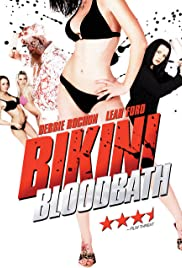 Bikini Bloodbath (2006) Poster - Movie Forum, Cast, Reviews