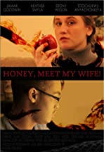 Honey, Meet My Wife!