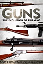 Image of Guns: The Evolution of Firearms