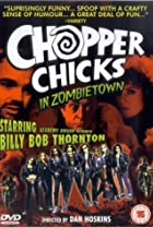 Image of Chopper Chicks in Zombietown