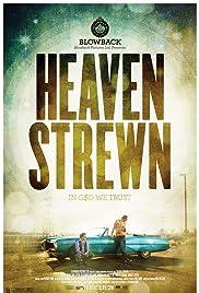 Heaven Strewn Poster