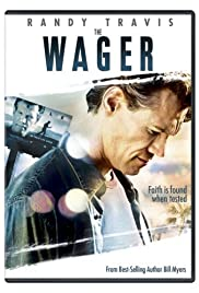 The Wager (2007) Poster - Movie Forum, Cast, Reviews