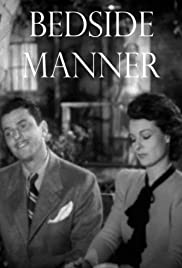 Bedside Manner (1945) Poster - Movie Forum, Cast, Reviews