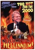 Image of Jerry Springer: Too Hot for TV!