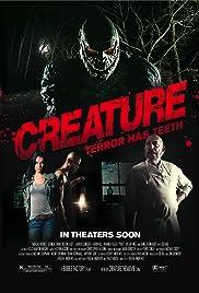 Creature(2011) Poster - Movie Forum, Cast, Reviews