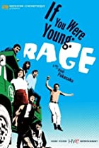 Image of If You Were Young: Rage
