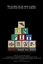 Image of Unfit: Ward vs. Ward