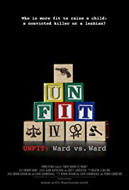 Unfit: Ward vs. Ward Poster