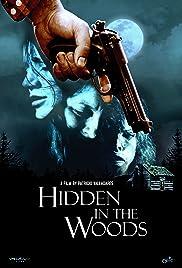 Hidden in the Woods Poster