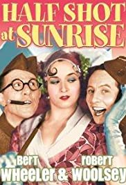 Half Shot at Sunrise (1930) Poster - Movie Forum, Cast, Reviews