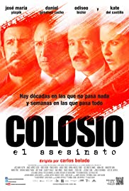 Colosio: El asesinato(2012) Poster - Movie Forum, Cast, Reviews