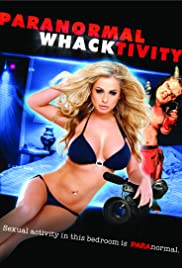 Paranormal Whacktivity (2013) Poster - Movie Forum, Cast, Reviews