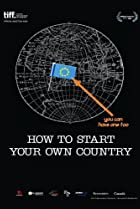 Image of How to Start Your Own Country