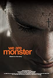 We Are Monster (2014) Poster - Movie Forum, Cast, Reviews