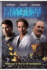 Frozen Impact(2003) Poster - Movie Forum, Cast, Reviews