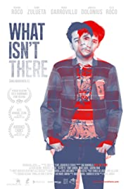 What Isn't There Poster