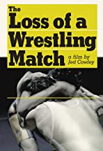 The Loss of a Wrestling Match