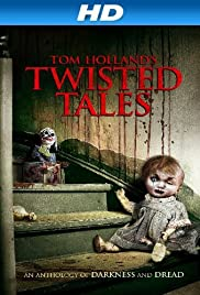 Tom Holland's Twisted Tales(2014) Poster - Movie Forum, Cast, Reviews