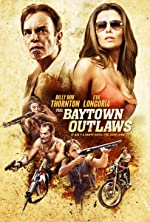 The Baytown Outlaws(2013)