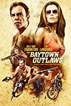 The Baytown Outlaws (2012) Poster