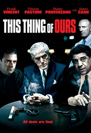 This Thing of Ours (2003)