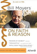 Bill Moyers on Faith & Reason