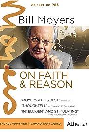 Bill Moyers on Faith & Reason Poster