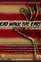 Image of Dead Walk the Earth